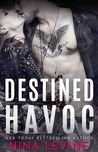 Destined Havoc (Havoc #1)