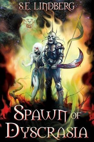 Spawn of Dyscrasia by S.E. Lindberg