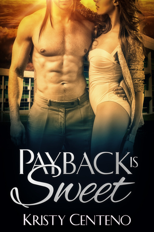 Payback is Sweet (Love Gamble Series, #1)