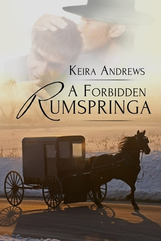Recent Release Review: A Forbidden Rumpspringa (Gay Amish #1) by Keira Andrews