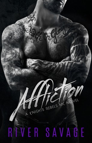 Affliction (Knights Rebels MC, #2)