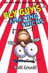 Fly Guy's Amazing Tricks (Fly Guy, #14)