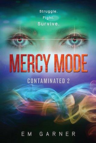 Contaminated 2: Mercy Mode