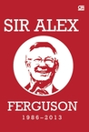 Sir Alex Ferguson, 1986-2013
