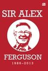 Sir Alex Ferguson, 1986-2013