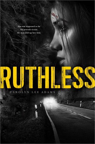 Ruthless by Carolyn Lee Adams