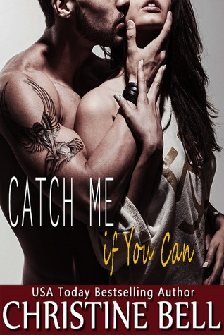 Mini Review: Catch Me if You Can by Christine Bell