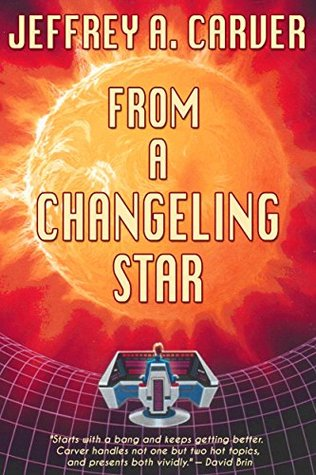 From a Changeling Star (Starstream #1) - Jeffrey A. Carver