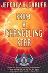 From a Changeling Star (Starstream, #1)