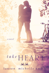 Take Heart (Take Heart, #1)