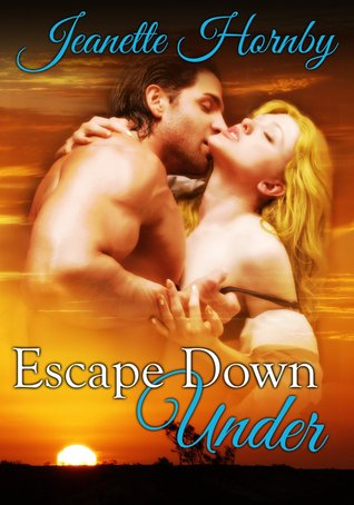 Escape Down Under by Jeanette Hornby
