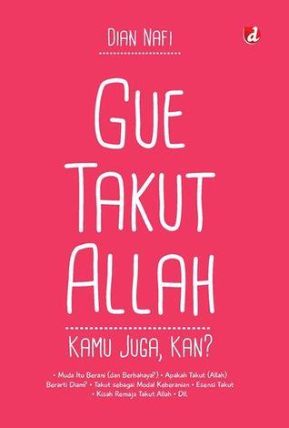 Gue Takut Allah by Dian Nafi
