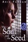 The Soul and the Seed (The Kyrennei #1)