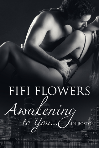 Awakening to You... in Boston (Awakening Trilogy)