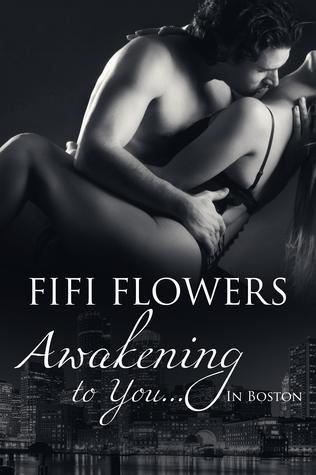 Awakening to You... in Boston (Awakening Trilogy)