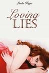 Loving Lies (Granton University, #2)