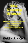 The Coming Woman by Karen Hicks