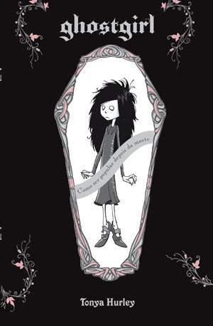 Ghostgirl (Ghostgirl #1)  by  Tonya Hurley