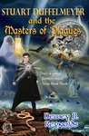 Stuart Duffelmeyer and the Masters of Plagues (Book I)