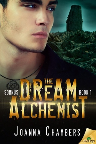 Release Day Review:  The Dream Alchemist (Somnus Book #1) by Joanna Chambers