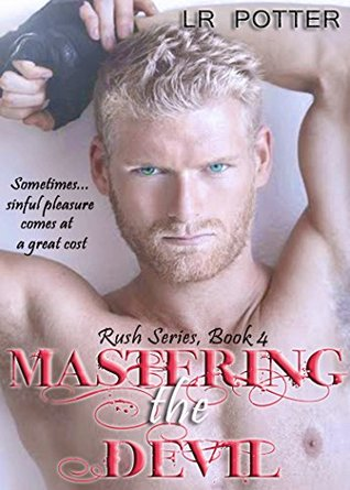 Mastering the Devil (The Rush Series Book 4)