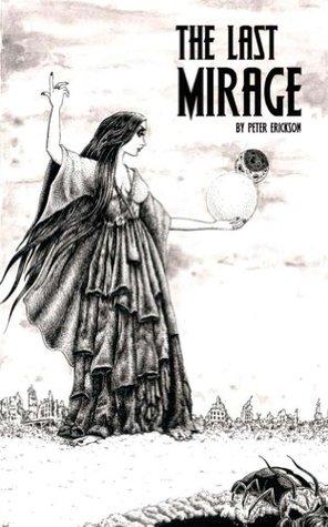 The Last Mirage (The Dark Archipelago Book 1)  by  Peter Erickson