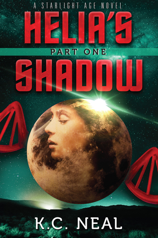 Helia's Shadow Part One (The Starlight Age, #1)