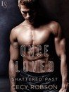Once Loved (Shattered Past, #2)