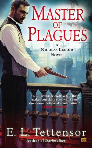 Review: Master of Plagues by E.L. Tettensor