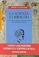 La scienza e i miracoli. Conversazioni sui rapporti tra scienza e fede  by  Russell Stannard