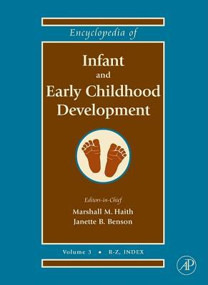 Encyclopedia Of Infant And Early Childhood Development Marshall M. Haith