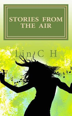 Stories from the Air  by  Lin C.H.