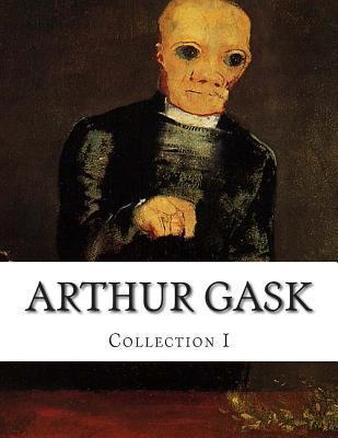 Arthur Gask, Collection I Arthur Gask
