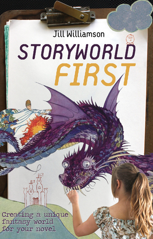 Storyworld First by Jill Williamson