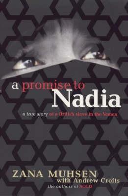 A Promise to Nadia | Zana Muhsen