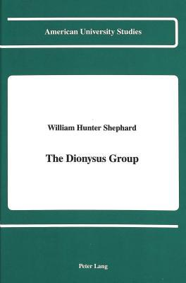 The Dionysus Group  by  William Hunter Shephard