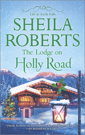 The Lodge on Holly Road (Life in Icicle Falls, #6)