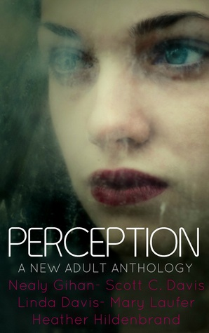 Perception: A New Adult Anthology