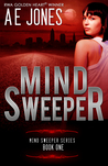 Mind Sweeper (Mind Sweeper #1)
