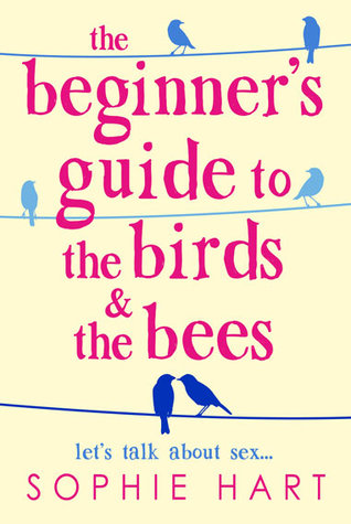 The Beginners Guide to the Birds and the Bees
