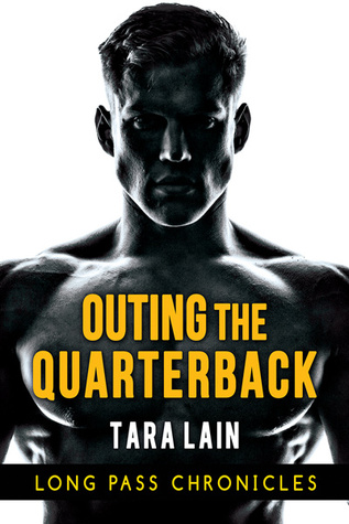 Book Review: Outing the Quarterback (Long Pass Chronicles #1) by Tara Lain