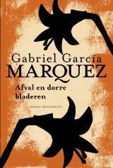 Afval en dorre bladeren (Gabriel García Márquez)