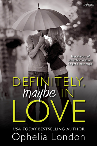 Definitely, Maybe in Love by Ophelia London