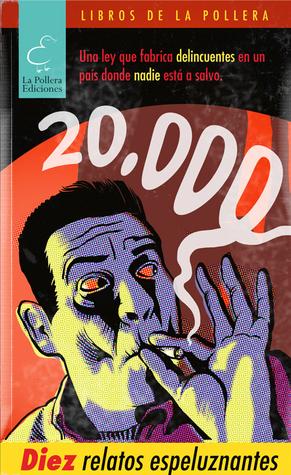 20.000. Diez relatos espeluznantes  by  Various