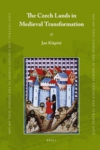 The Czech Lands in Medieval Transformation  by  Jan Klapste