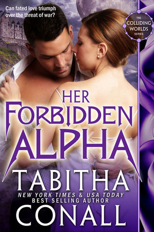 Her Forbidden Alpha (Colliding Worlds, #2)