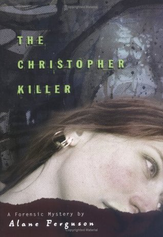 The Christopher Killer (Forensic Mysteries, #1)