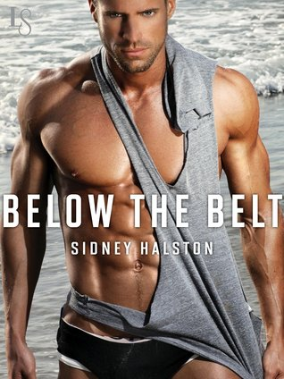 Character Interview/Giveaway: Below the Belt (Worth the Fight # 3) By Sidney Halston