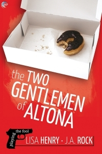 Review: Two Gentlemen of Altona by Lisa Henry & J.A. Rock