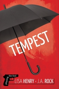 Review: Tempest by Lisa Henry & J.A. Rock